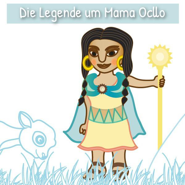 Die Legende um Mama Ocllo