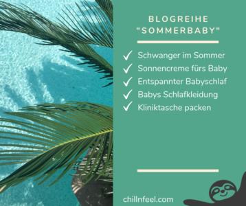 Schwanger im Sommer_Sommerbaby_Babyschlaf_ChillnFeel