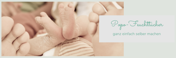 Chill n Feel - Babypflege Set_Feuchttücher selber machen